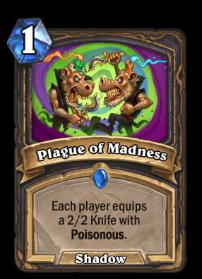 Plague of Madness Card Image