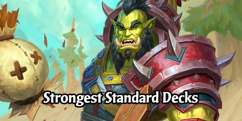 7 Strongest Standard Decks for Your Late April Hearthstone Ladder Climb