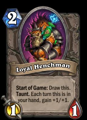 Loyal Henchman Card Image