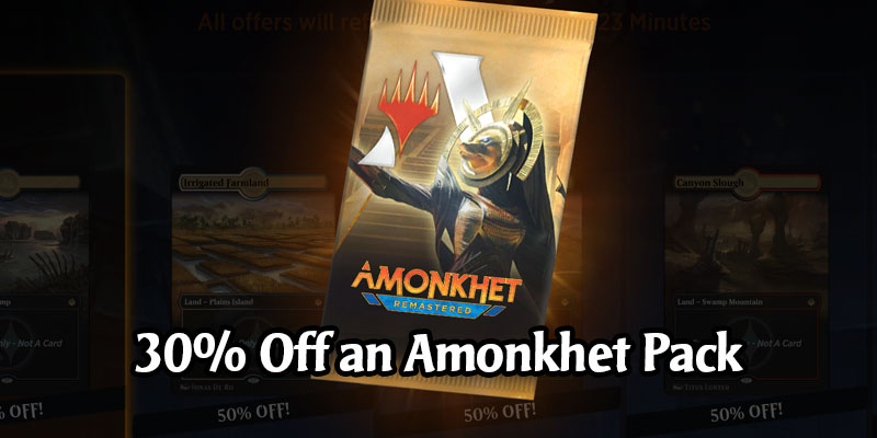 MTG Arena Deal Alert - Get an Amonkhet Remastered Pack for 30% Off Today