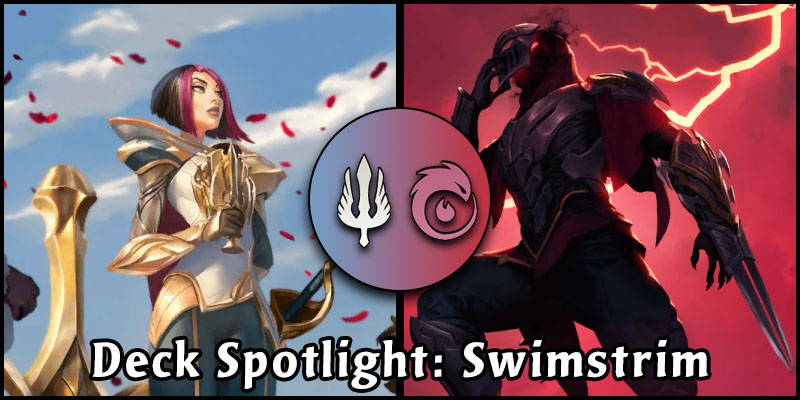 Fiora and Zed Continue to Smash Face in Swimstrim's Latest Update to His Popular Elusive Burn Deck