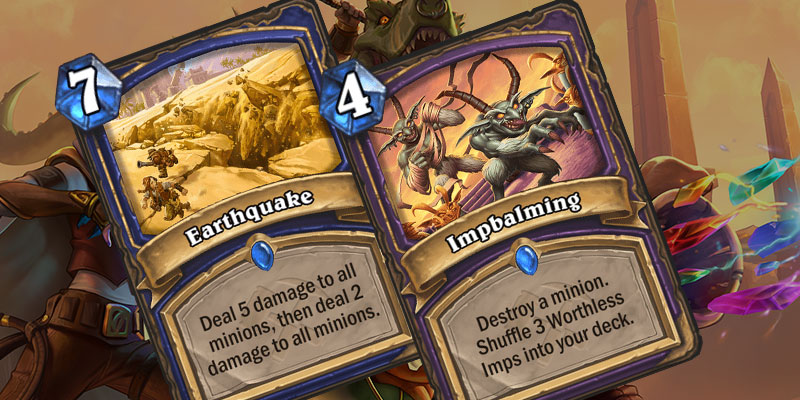 New Card Reveals - Impbalming & Earthquake