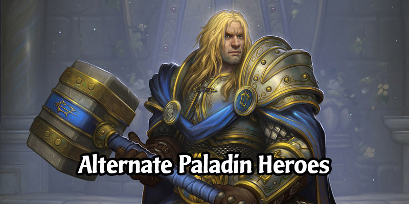How to Obtain Hearthstone's Alternate Paladin Heroes
