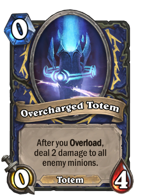 Overcharged Totem Card Image