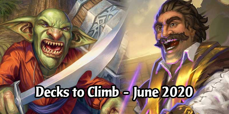 Finish Your June 2020 Ranked Climb With These Top Performing Hearthstone Decks