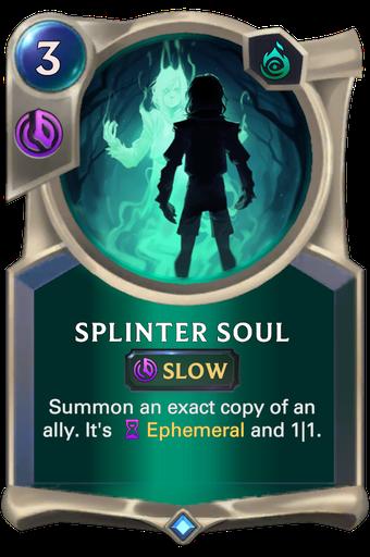 Splinter Soul Card Image