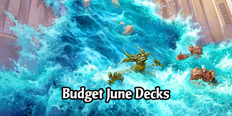 Playing on a Budget? Here Are The Top Standard Ladder Decks for Your June Ranked Climb