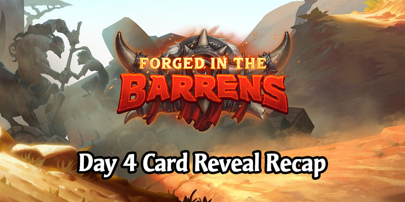 Day 4 Recap of Forged in the Barrens Card Reveals - All 15 New Cards!