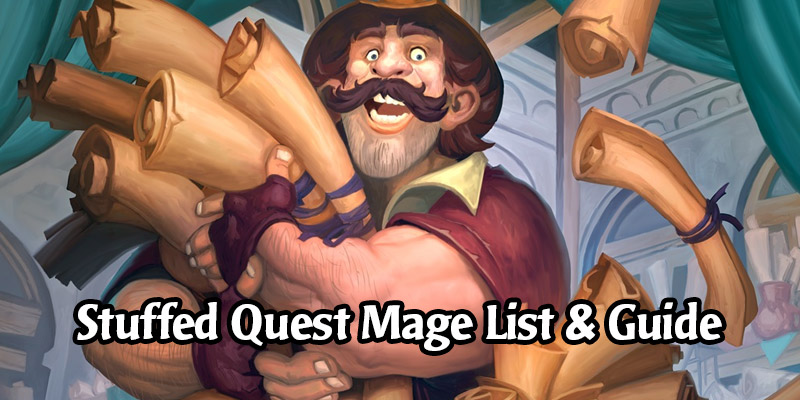 Stuffed Quest Mage Deck List and Guide - Memes and Dreams #11