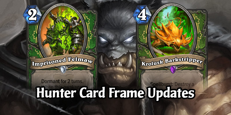 Hearthstone Hunters Receive Lighter Green Card Frames to Better Differentiate From Demon Hunters