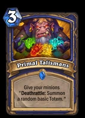Primal Talismans Card Image