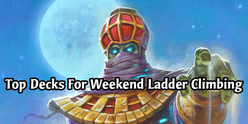 Top Hearthstone Decks to Climb the Ladder This Weekend from HSReplay