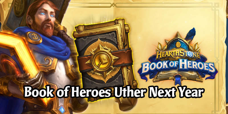 Book of Heroes Garrosh and Uther Chapters are Available in December and January