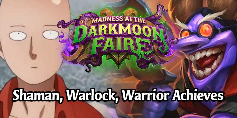 Get That XP! Finish Your Shaman, Warlock, and Warrior Darkmoon Faire Achievements With These Decks
