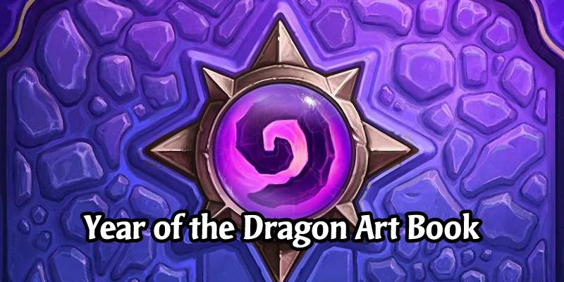 Hearthstone is Getting a New Art Book Dedicated to the Year of the Dragon