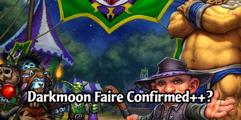 Darkmoon Faire as Expansion 3 in 2020 - Is Blizzard Really Teasing us Hard or is it Deception? Old Gods?