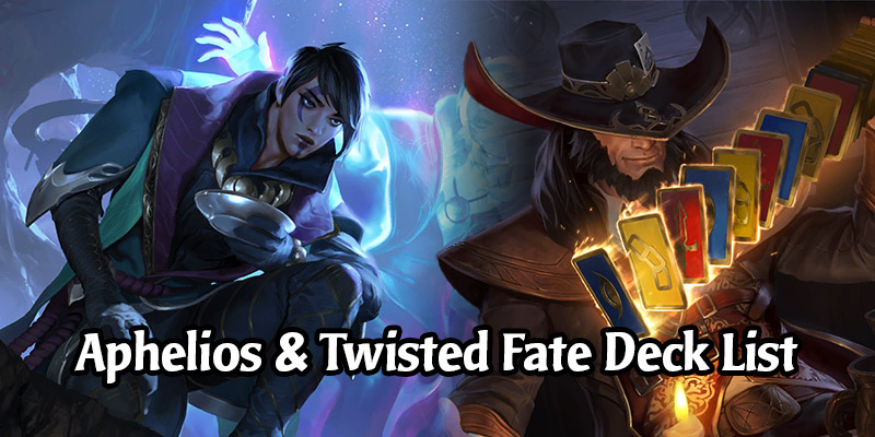 eMOEtional's Aphelios & Twisted Fate Deck List + Guide - Runeterra Deck Spotlight