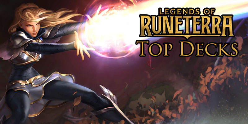 Legends of Runeterra Popular Decks from Top Streamers and Content Creators March 28