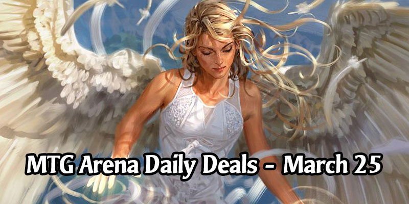 Daily Store Deals in MTG Arena for March 25, 2020 - 75% Off Angel of Vitality
