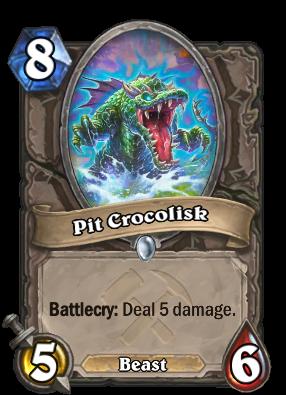 (8) Pit Crocolisk