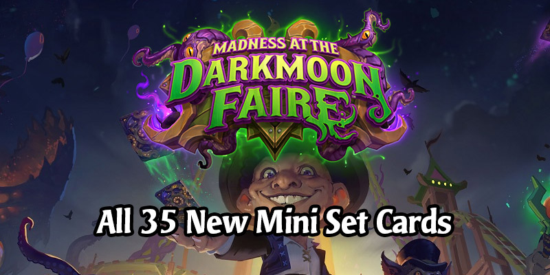 The Darkmoon Races Mini Set Full Card List - See All 35 New Darkmoon Faire Cards In One Place!