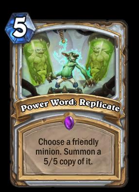 Power Word: Replicate Card Image