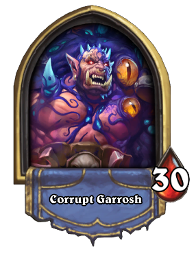 Corrupt Garrosh Card Image