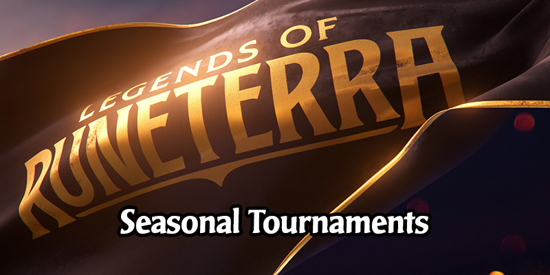 Riot Announces Details on Runeterra's Seasonal Tournaments, the Start of Runeterra Esports