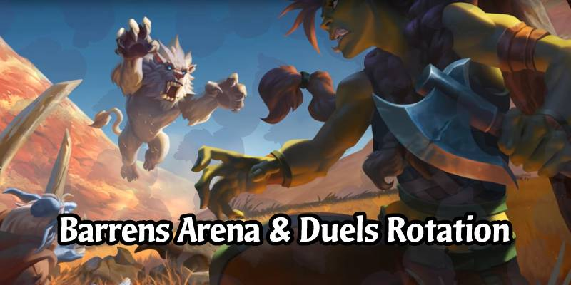 "New Hearthstone Arena and Duels Rotation with Forged in the Barrens - Don't Forget Your ""Free"" Tavern Ticket!"