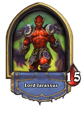 Lord Jaraxxus Card Image