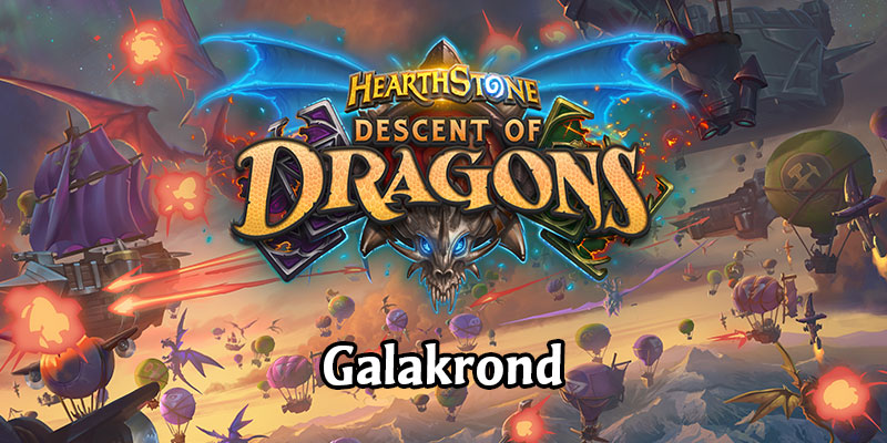 Descent of Dragons - Who is Galakrond and How Does It Work?