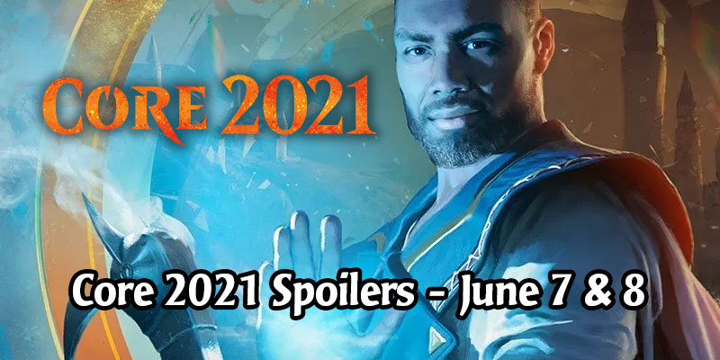 All of Magic the Gathering's Core 2021 Spoilers For June 8, 2020