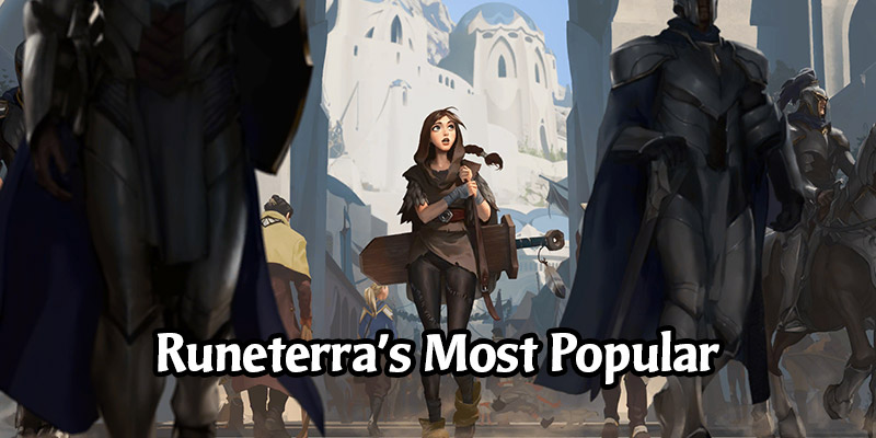 Riot Shares Legends of Runeterra's Popular Cards & Cosmetics, 14.2 Million Unique Players in 1 Year