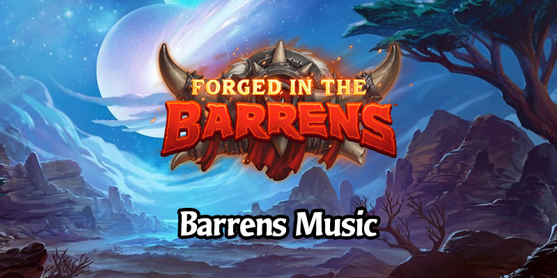 New Music in Forged in the Barrens Patch 20.0 - Rokara, Thrall, Wailing Caverns, and More!