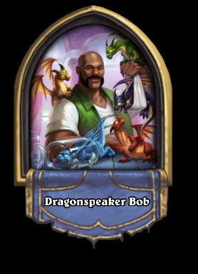Dragonspeaker Bob Card Image