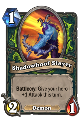 Shadowhoof Slayer Card Image