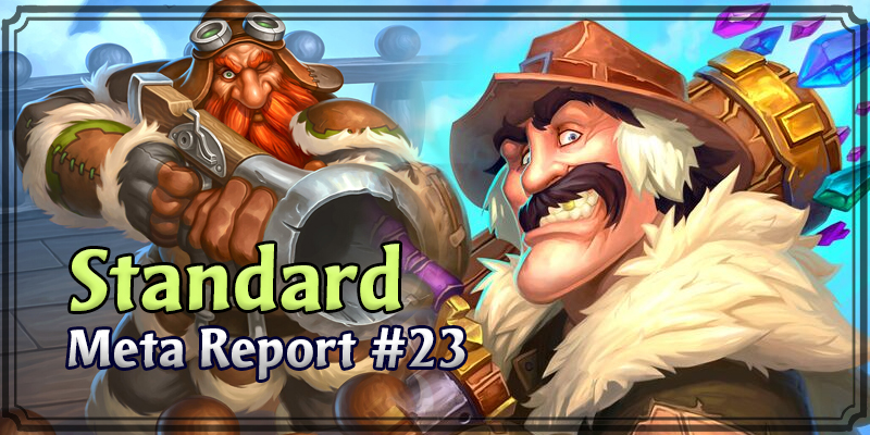 Standard Meta Report #23 - Top Hearthstone Decks February 9, 2020 - February 16, 2020