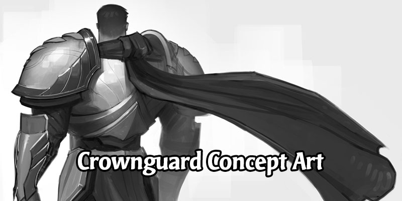 Early Concept Art for the Crownguards of Runeterra