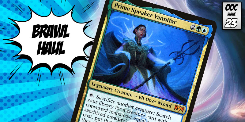 Brawl Haul - Evolving our Creatures with Prime Speaker Vannifar