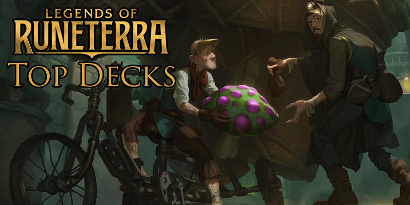 The Top Decks Being Played by Legends of Runeterra's Streamers