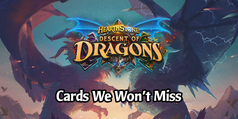The Cards We're NOT Going to Miss When Descent of Dragons Rotates