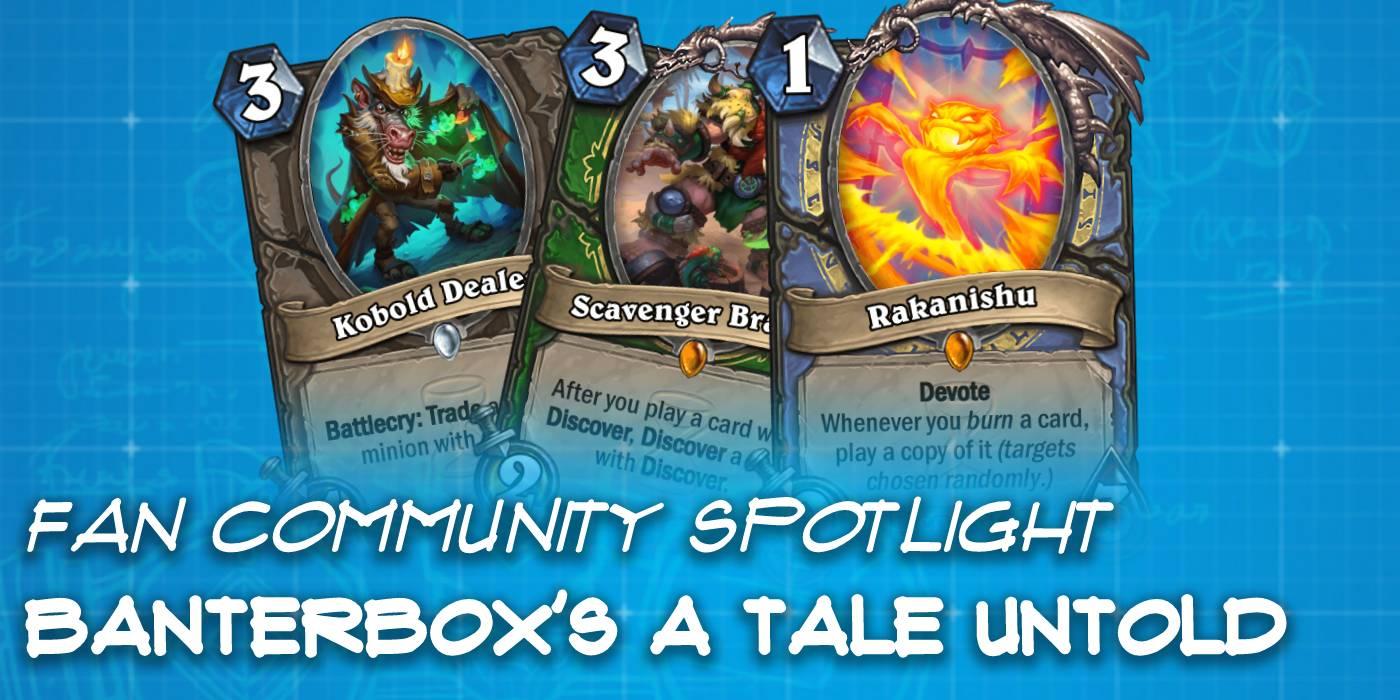 """Banterbox's """"A Tale Untold"""" Custom Set - Hearthstone Fan Community Spotlight"""