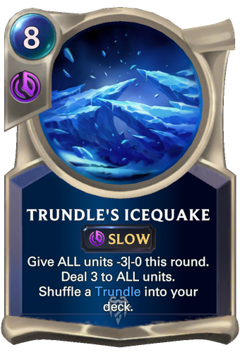 Trundle's Icequake Card Image