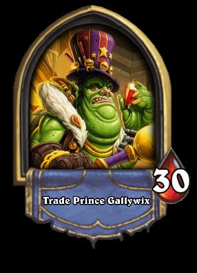 Trade Prince Gallywix Card Image