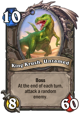 King Krush, Untamed Card Image