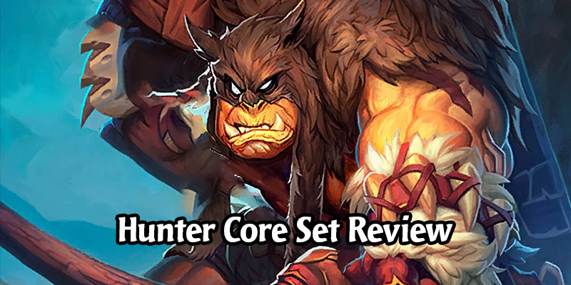 How is Hunter Going to Perform in Hearthstone's Year of the Gryphon? Core Set Review