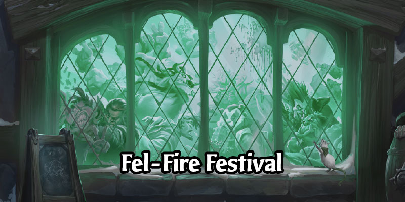 We Might be Getting a Fel-Fire Festival this Summer in Hearthstone Featuring Fel-Ragnaros