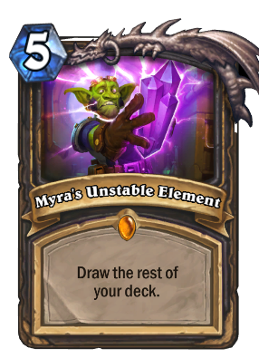 Myra's Unstable Element Card Image