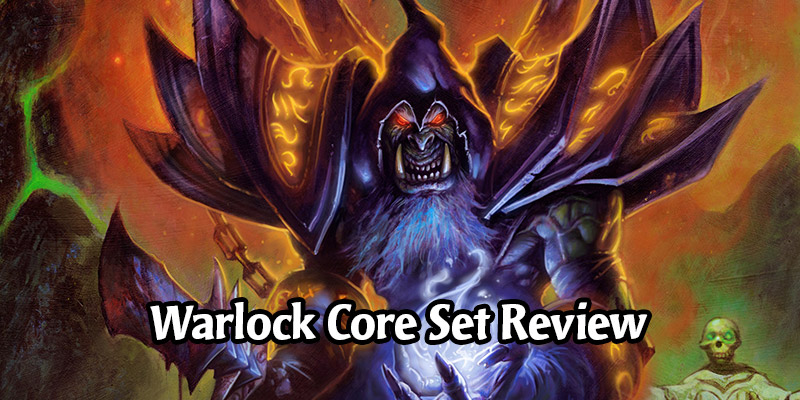 How is Warlock Going to Perform in Hearthstone's Year of the Gryphon? Core Set Review