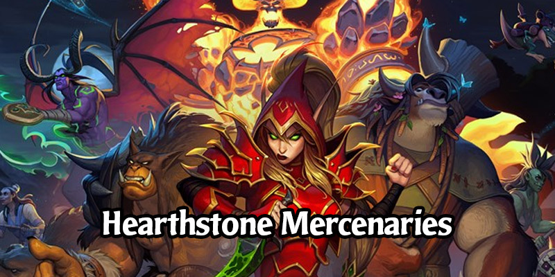 Everything You Need to Know About Hearthstone's Mercenaries Game Mode